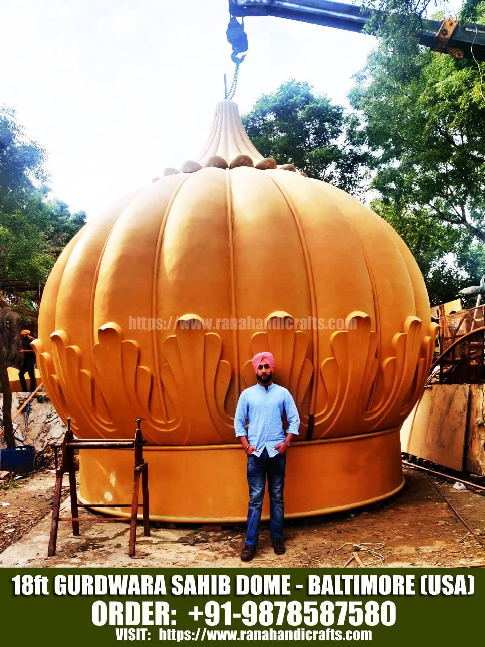 Uday with 18ft Gurdwara Sahib Dome for Baltimore - USA
